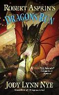 Dragons Run #4: Robert Asprin's Dragons Run by Jody Lynn Nye