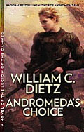 Andromeda's Choice (Legion Of The Damned) by William C. Dietz