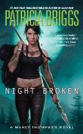 Mercy Thompson Novels #8: Night Broken