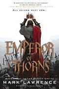 Emperor of Thorns Broken Empire Book 3