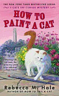 How to Paint a Cat (Cats and Curios Mystery #5)