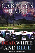 Dead White & Blue a Death on Demand Mystery