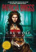 Alpha & Omega Novels #01: Cry Wolf by Patricia Briggs