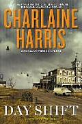 Novel of Midnight, Texas #2: Day Shift