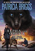Alpha & Omega: Cry Wolf, Volume 2 by David Lawrence