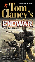 The Missing (Tom Clancy's Endwar) by Peter Telep