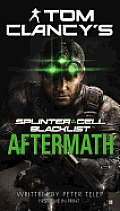 Blacklist Aftermath (Tom Clancy's Splinter Cell) by Peter Telep