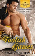 Foolish Games (Out of Bounds Novel)