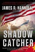 Shadow Catcher A Novel