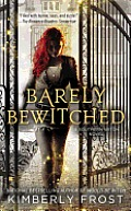 Barely Bewitched (Southern Witch Novel)
