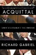 Acquittal: Secrets of a High-Profile Trial Consultant