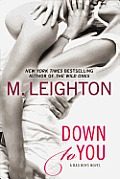 Down to You (Bad Boys Novel)