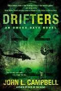 Omega Days Novel #3: Drifters