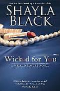 Wicked Lovers Novel #10: Wicked for You