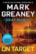 Gray Man Novel #2: On Target