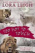 Too Hot to Touch: Three Breeds Novellas (Breeds)