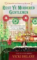 Year Round Christmas Mystery #1: Rest Ye Murdered Gentlemen