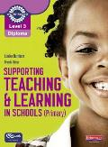 Supporting Teaching and Learning in Schools (Primary): Teaching Assistant's Handbook. Louise Burnham