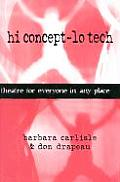Hi Concept-Lo Tech: Theatre for Everyone in Any Place