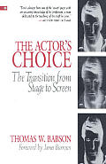 Actors Choice The Transition From Stage