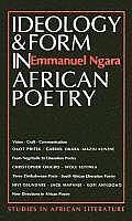 Ideology & Form In African Poetry Implications For Communication