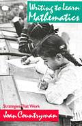 Writing to Learn Mathematics: Strategies That Work, K-12
