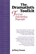 Dramatists Toolkit The Craft Of The Working Playwright