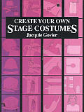 Create Your Own Stage Costumes