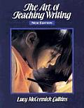 Art of Teaching Writing New Edition