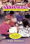 Invitations Changing as Teachers & Learners K 12