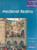 Living Through History Medieval Realms