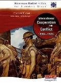 International Co-operation and Conflict 1890S - 1920S