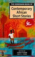 The Heinemann Book of Contemporary African Short Stories (African Writers Series)