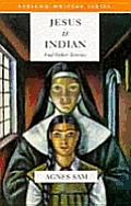 Jesus Is Indian & Other Stories