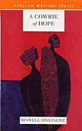 A Cowrie of Hope (African Writers Series)