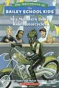 Bailey School Kids 40 Sea Monsters Dont Ride Motorcycles