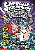 Captain Underpants #03: Captain Underpants and the Invasion of the Incredibly Naughty Cafeteria Ladies from Outer Space (and Cover