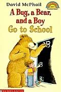 Bug A Bear & A Boy Go To School
