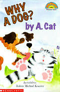 Why A Dog By A Cat Hello Reader