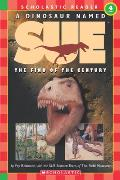 Dinosaur Named Sue The Find of the Century Level 4