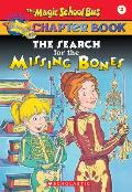 Magic School Bus Chapter Books #02: The Search for the Missing Bones Cover