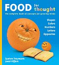 Food for Thought The Complete Book of Concepts for Growing Minds