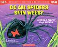 Do All Spiders Spin Webs Questions & Answers about Spiders