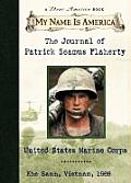 My Name Is America Journal of Patrick Seamus Flaherty United States Marine Corps Khe Sanh Vietnam 1968