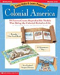 Colonial America 18 Fun To Create Reproducible Models That Bring the Colonial Period to Life