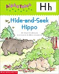 Hide-And-Seek Hippo: Letter H (Alphatales)