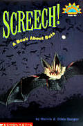 Screech!: A Book about Bats (Hello Reader! Science: Level 3)