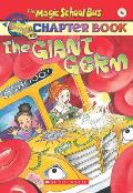 Magic School Bus Chapter Books #06: The Giant Germ