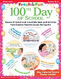 Fresh & Fun: 100th Day of School with Poster
