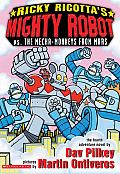 Ricky Ricotta's Mighty Robot Vs. the Mecha-Monkeys from Mars (Ricky Ricotta)